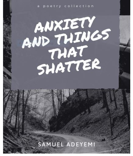 ANXIETY AND THINGS THAT SHATTER: EXUDATES OF A TROUBLED MIND