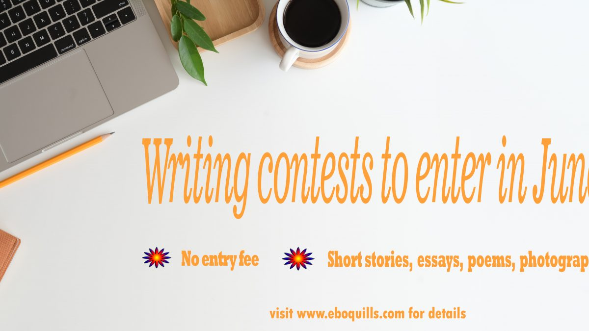 Free to Enter Writing Contests for the Month of June